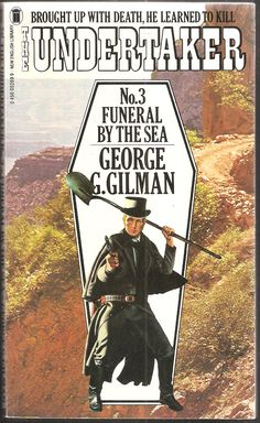 George G. Funeral by The Sea. The Undertaker No. English Library, Undertaker, Old West, Funeral, Over The Years, New Books, Westerns, Nerd, Death