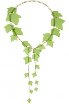Ivy vines necklace .. unfortunately is very expensive :(