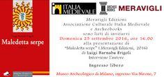 """MedioEvo Weblog: """"Maledetta serpe"""" presentazione a Milano"""