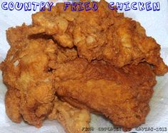 CThere are as many ways to fry a chicken as there are chickens in the world. Here's MY way. Country Fried Chicken- http://www.fromcupcakestocaviar.com/2013/07/30/country-fried-chicken/