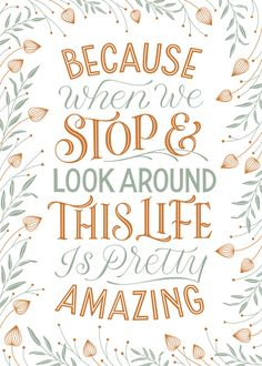 Hand-lettering by Everyday Hooray, fall, thanksgiving, gratitude, thankful Hand Lettering Styles, Types Of Lettering, Lettering Design, Morning Messages, Morning Quotes, Thanksgiving Posters, Faith Quotes, Life Quotes, Free Inspirational Quotes