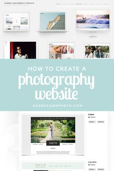 How to Create A Photography Website — Live Snap Love by Audrey Ann
