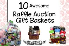 10 Great ideas for Fundraiser Auction Gift Baskets - from Housewife Hellraiser.