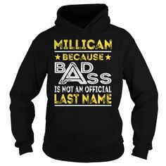 MILLICAN Because BADASS is not an Official Last Name Shirts #Millican