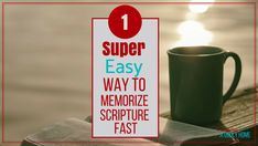MY ALL TIME FAVORITE SCRIPTURE MEMORY HACK