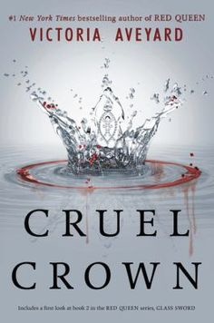 Cruel crown - In two revealing prequels to Red Queen, Queen Coriane recounts her heady courtship with the crown prince, the birth of a new prince, Cal, and the potentially deadly challenges that lay ahead for her in royal life. Meanwhile, Captain Farley exchanges coded transmissions with the resistance--and stumbles upon a connection that may prove to be the key to an attack on the Nortan capital: Mare Barrow.