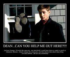 """Mmmm Pie"" Hahahaha oh, Dean."