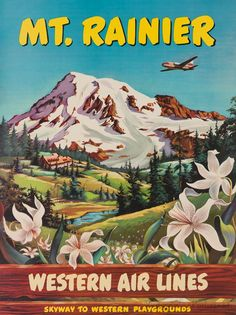 Western Airlines ~ Mt. Rainier, Washington State USA vintage travel poster