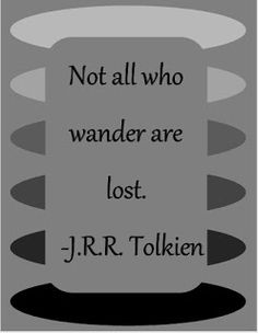 A little cryptic but still a good quote Favorite Quotes, Best Quotes, Love Quotes, Affirmations, Funny Note, J. R. R. Tolkien, Senior Quotes, Author Quotes, Life Thoughts
