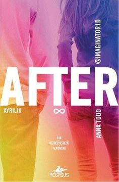 After Ayrılık - Anna Todd After - PDF ve EPUB İndir - Kitapindir.in - E KİTAP İNDİR