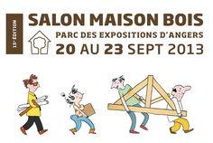 Salon maison bois d'angers  Du 20 au 23 septembre 2013