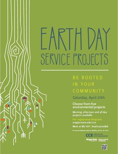 Oregon State Univ, OR The Center for Civic Engagement is sponsoring 5 environmentally focused service projects in recognition of Earth Day 2013. All projects will be taking place Saturday, April 20th. Morning, afternoo… Click flyer for more >>