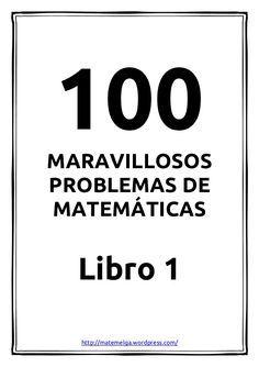 100 problemas maravillosos de matemáticas - Libro 1