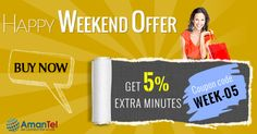 """Amantel wishing all #happy #weekend with 5% extra #minutes. Use this #coupon #code """"WEEK-05""""and enjoy your #international #calling - http://amantel.com/promo/happy-weekend.html"""