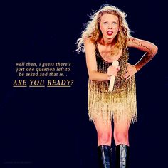 Speak Now tour... I think i died a little when she said this at the concert