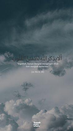 Beautiful Quran Quotes, Quran Quotes Love, Quran Quotes Inspirational, Islamic Love Quotes, Quotes Rindu, Hadith Quotes, Prayer Quotes, Qoutes, Motivational Quotes Wallpaper