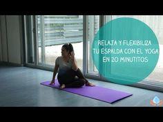Clase de Yoga para estirar y relajar tu espalda rápidamente - Yogahora.com - YouTube