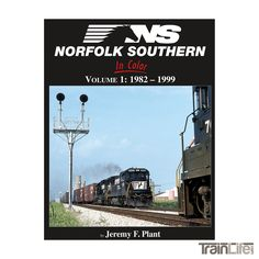 Books: Norfolk Southern In Color - Vol. 1 1982-1999
