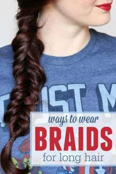 Different ways to wear braids for long hair!
