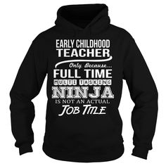 Awesome Tee For Early Childhood Teacher T-Shirts, Hoodies. Get It Now ==► https://www.sunfrog.com/LifeStyle/Awesome-Tee-For-Early-Childhood-Teacher-94778204-Black-Hoodie.html?41382