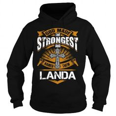 LANDA, LANDA T Shirt, LANDA Hoodie #name #tshirts #LANDA #gift #ideas #Popular #Everything #Videos #Shop #Animals #pets #Architecture #Art #Cars #motorcycles #Celebrities #DIY #crafts #Design #Education #Entertainment #Food #drink #Gardening #Geek #Hair #beauty #Health #fitness #History #Holidays #events #Home decor #Humor #Illustrations #posters #Kids #parenting #Men #Outdoors #Photography #Products #Quotes #Science #nature #Sports #Tattoos #Technology #Travel #Weddings #Women
