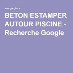 BETON ESTAMPER AUTOUR PISCINE - Recherche Google