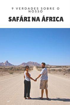 O cenário espetacular tá garantido. E o perrengue também. Veja por que um safari na África pode guardar os melhores e piores momentos da sua vida!