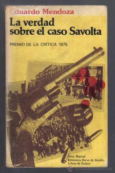 Entre mis libros y yo: La verdad sobre el caso Savolta (Eduardo Mendoza)