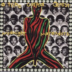 A Tribe Called Quest- Midnight Marauders
