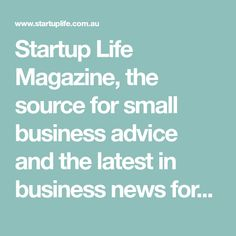 Startup Life Magazine, the source for small business advice and the latest in business news for startups – we strive to inspire and educate startups with great entrepreneur stories and insights.