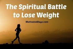 When we are trying to lose weight it can be so easy to realize that we have a physical and mental battle that we face. But really there is more to the battle of weight loss than just those. When it comes down to facing anything physically or mentally as Christians we must... #fitness #health #thm