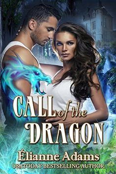 Call of the Dragon (Return to Avalore Book 1) by Elianne ... https://www.amazon.com/dp/B00PBA6QCU/ref=cm_sw_r_pi_dp_X5kKxb2DGMJS5