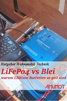 Lithium (LiFePo4) Batterie oder Bleibatterie (GEL/AGM)? Was ist die bessere Wohnmobil Batterie? Hier findest du Hilfe - ich erkläre den Unterschied von Blei zu Lithium Batterien [...]