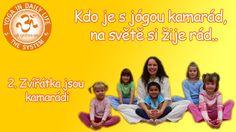 Kdo je s jógou kamarád, na světě si žije rád.. - 2. Zvířátka jsou kamará... T 62, Kids And Parenting, Memes, Youtube, Movie Posters, Author, Diet, Meme, Film Poster