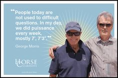 6-Mini-Lessons-GM2-2 George Morris Quotes, Equestrian Quotes, Riding Lessons, Horse Quotes, Hunter Jumper, Show Jumping, Crazy Horse, So Little Time, Best Quotes