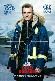 New Poster for Action-Thriller 'Cold Pursuit' - Starring Liam Neeson As Nels Coxman, A Snowplow Driver Taking Revenge on the Local Drug Cartel & TV Great Movies, New Movies, Movies To Watch, Movies Online, Movies And Tv Shows, Raoul Trujillo, Julia Jones, Liam Neeson Movies, Thriller