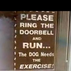 please ring the doorbell and run!  the dog needs the exercise!    love it!