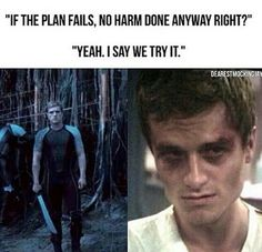 If the plan fails, no harm done anyway right? Right? Wrong!