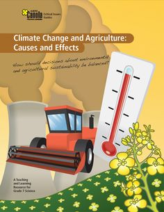 Climate Change & Agriculture - Learn Canola Biomes, Cloud 9, Teacher Resources, Climate Change, Agriculture, Curriculum, Sustainability, Encouragement