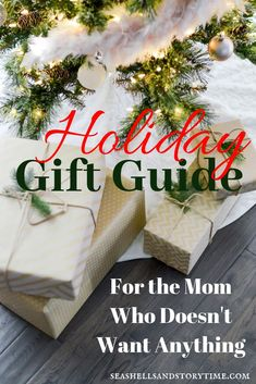 gift guide for the mom who doesnt want anything