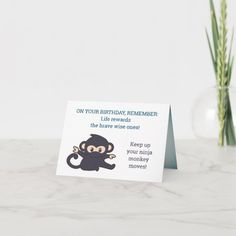 """Funny and cute 21st birthday card. On the front there are two texts, along with an illustration of a cute ninja baby monkey: """"On your birthday, remember: Life rewards the brave wise ones!"""" and """"Keep up your ninja monkey moves."""" Inside there's a guy in a business suit whose photo is digitally manipulated to have him wear the mask of a monkey. The text inside reads, """"It takes one to know one,"""" in caps, and then there's a customized greeting and sign-off #funny21birthdaycards… 21st Birthday Cards, It's Your Birthday, Happy 21st Birthday, Wise One, Suit Card, Sign Off, Custom Greeting Cards, Funny Cute, Thoughtful Gifts"""