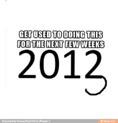 More like 2 months...lol