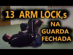 13 Técnicas de Arm Lock na Guarda Fechada - Jiu Jitsu. - YouTube