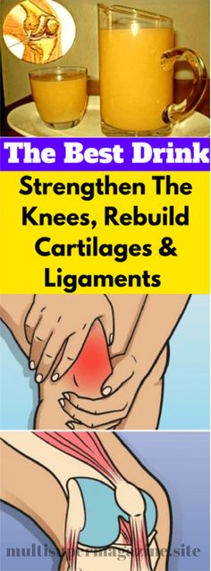 The Best Drink To Strengthen The Knees, Rebuild Cartilages And Ligaments – Multi Super Magazine