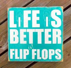Typography Wall Art- Life Is Better In Flip Flops Wood Sign ... from 13Pumpkins on Lilyshop for $45.00 quotes-i-love