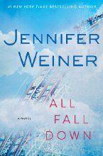 All Fall Down: A Novel by Jennifer Weiner