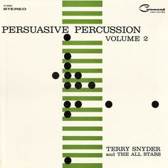 Terry Snyder and the All Stars - Persuasive Percussion Vol 2 (1959)