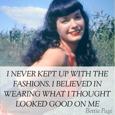 Quotes: Bettie Page on Fashion #vintage