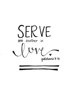 Serve One Another In
