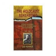 Price $55.23 - Signed amp; Inscribed To Previous Owner By AUTHOR2003 First Edition The Holocaust Remembered - A Child Survivors Account of Imprisonment and Redemption 1939 - 1945  This book is an extraordina...